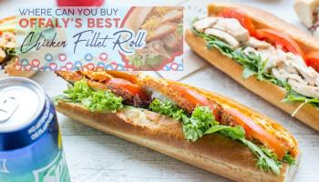 VOTE: Where can you get Offaly's best chicken fillet roll?