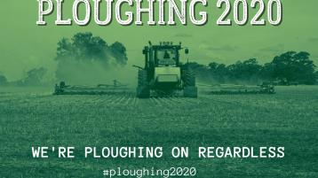Missing the ploughing? We are ploughing on regardless!