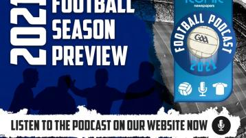 WATCH: The Iconic Newspapers 2021 GAA Football Season Podcast - PART 1