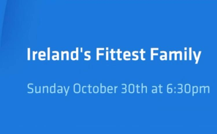 Offaly's Egans challenging to be crowned 'Ireland's Fittest Family'