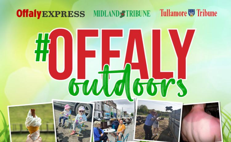 READER CALLOUT: Send us your #OffalyOutdoors pictures